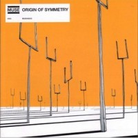 Muse- Origin Of Symetry