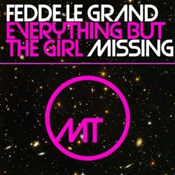 Everything But The Girl - Missing (Fedde Le Grand Remix)