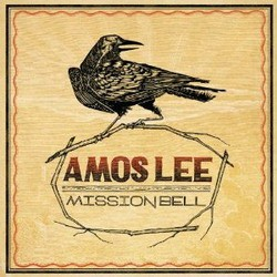 Amos Lee - Misson Bell