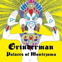 Grinderman - Palaces Of Montezuma