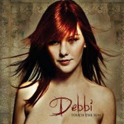 Debbi - Touch The Sun