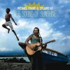 Michael Franti & Spearhead - Sound Of Sunshine