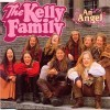 Kelly Family - An Angel