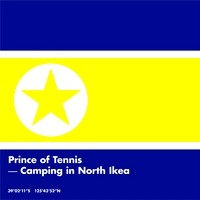 Prince Of Tennis - Camping In North Ikea EP