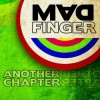 Madfinger - Another Chapter
