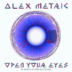 Alex Metric - Open Your Eyes