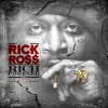 Rick Ross - Rich Forever Mixtape