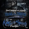 Trae Tha Truth - King Of The Streets: Freestyles Mixtape