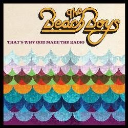 The Beach Boys - That's Why God Made The Radio (album)