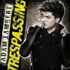 Adam Lambert - Trespassing