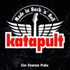 Katapult - Made In Rock'n'Roll Live
