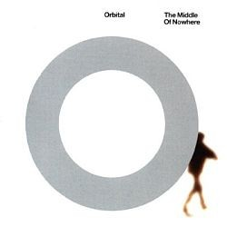 Orbital - The Middle Of Nowhere
