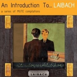 Laibach - An Introduction To…Laibach / Reproduction Prohibited