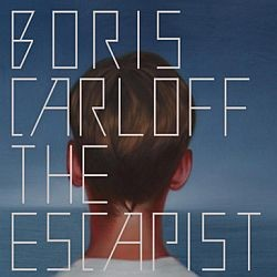 Boris Carloff - The Escapist